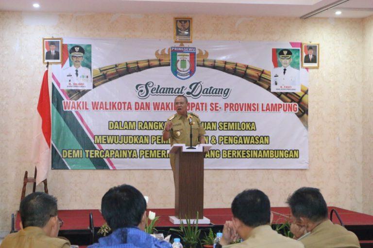 Wakil Gubernur Lampung Bachtiar Basri Tekankan Kepada Wakil Walikota Dan Wakil Bupati Untuk Mampu Posisikan Diri Pada Tugas Pokok Dan Fungsinya